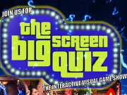 Super Big Screen Quiz next Saturday